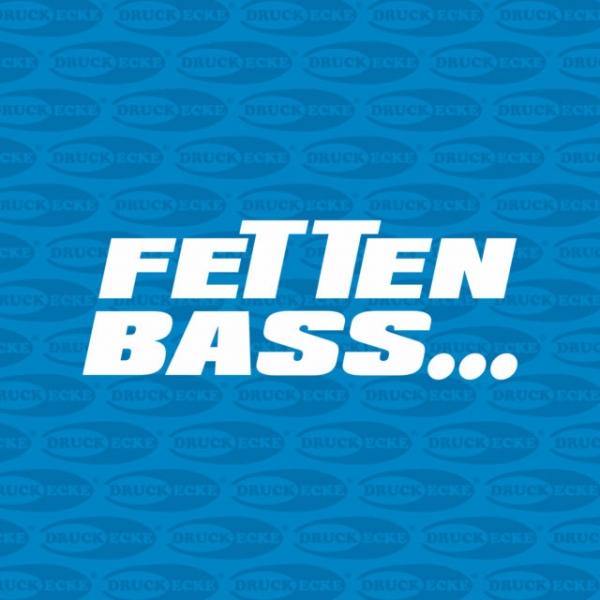 """Plottaufkleber """"Fetten Bass"""""""