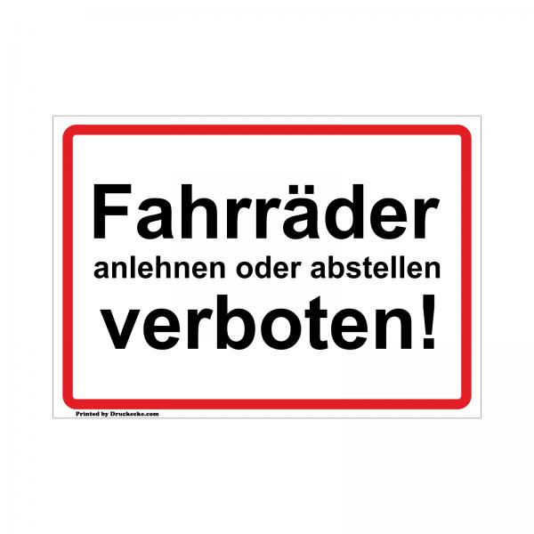 Fahrräder anlehnen und abstellen verboten! Aufkleber oder Schild Rot/Schwarz