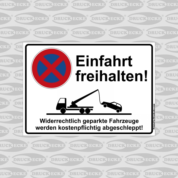 """""""Ein & Ausfahrt Parkverbot"""" Schilder"""