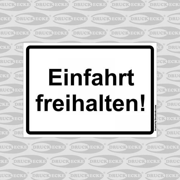 """""""Ein & Ausfahrt Freihalten"""" Schilder"""