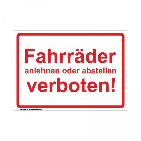 Fahrräder anlehnen und abstellen verboten! Aufkleber oder Schild Rot