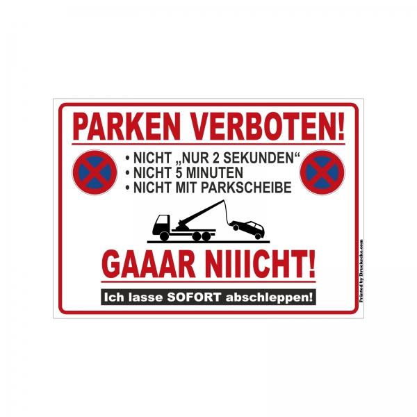 """Parkverbot Scherzschild """"GAAAR NIIICHT!"""""""